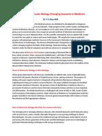 Biology to Molecular Biology Changing Scenario in Medicine.