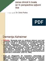 Stadializarea clinic-â +«n boala Alzheimer +«n perspectiva op+úiunii