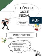 EL CÒMIC A CICLE INICIAL