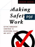 Making Safety Work Getting Management Commitment to Occupational Health and Safety[1]