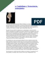 Paula Sibilia, Capitalismo y Tecnociencia, El hombre postorgánico RESUMEN