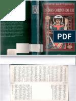 KANTOROWICZ, Ernst H. Os dois corpor dos rei_Um estudo sobre teologia política medieval