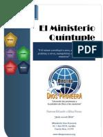 El Ministerio Quintuple