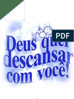 deusquerdescansarcomvoce-110325074809-phpapp02