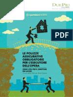 Le Polizze Assicurative Obbligatorie Per L'Esecutore Dell'Opera - Cenni Utili Per Il Direttore Dei Lavori