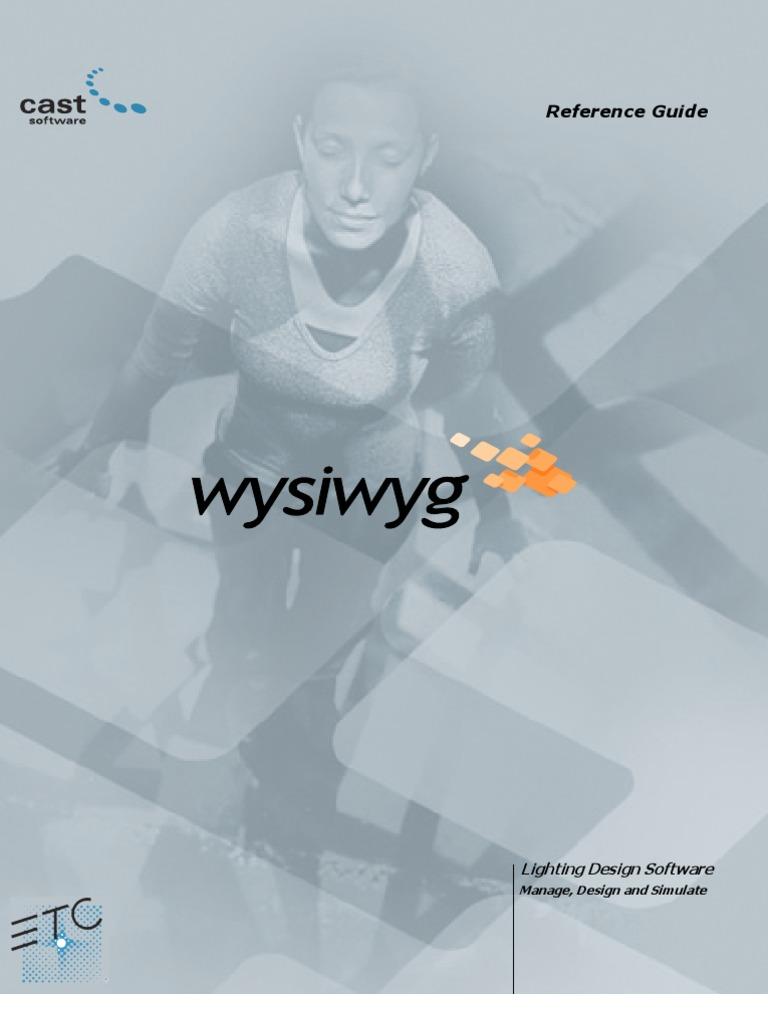 Cast Lighting Wysiwyg Reference Guide Rel 10 Sept 2004   Rendering ...