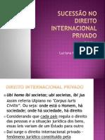 SUCESSÃO NO DIREITO INTERNACIONAL PRIVADO
