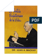 Jhon a. Mackay El Sentido Presbiteriano de La Vida