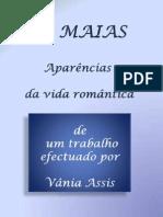 OS MAIAS - aparências da vida romântica - desenhos de Vânia Assis