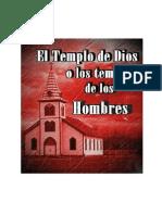 ¿El Templo de Dios o Los Templos de los Hombres