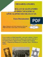 Doi Cavaleri Ai Apocalipsei Secolului XX Nicolae Balan Si Alexandru Safran