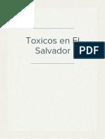 Toxicos en El Salvador