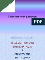 Kelebihan Orang Beriman PQS 2013
