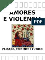 amores e violência