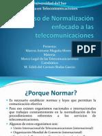 Proceso de Normalización enfocado a las telecomunicaciones