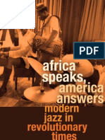 Nathan I. Huggins Lectures _ Africa Speaks, America Answers _ Modern Jazz in Revolutionary Times - Kelley_ Robin D. G.(Author)