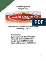 Report on Wagh Bakri