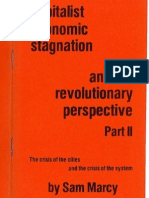 Capitalist Economic Stagnation and the Revolutionary Perspective, Part 2