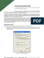 Pasos para la construcción APLICACIÓN COMPRAS EN SQLSERVER 2005 y Acess 2007