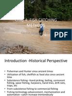 Chap4t- Fish Catching Method
