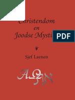 Sjef Laenen - Christendom en Joodse Mystiek - 2e Druk