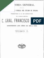 Cañedo, Francisco - Memoria General de la Administracion Publica del Estado de Sinaloa Tomo 1 (Primera de dos partes)
