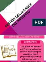 Gestión DEL ALCANCE DEL PROYECTO