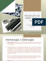 PRODUÇÃO DE FERRO GUSA E AÇO