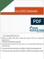 SQL Server 2008 Databases