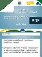 Apresentação CORUC 2013 - MUDANÇAS CLIMÁTICAS E TURISMO