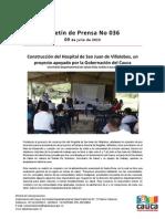 Boletín 036_Construcción del Hospital de San Juan de Villalobos, un proyecto apoyado por la Gobernación del Cauca