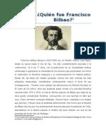 ¿Quién fue Francisco Bilbao?