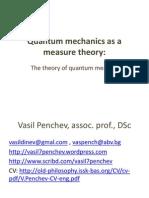 Quantum mechanics as a measure theory