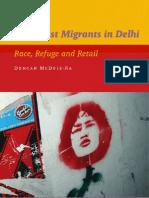 Northeast Migrants in Delhi -- Race, Refuge and Retail