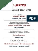SISTINA CALENDARIO Abbonamenti 2013 -2014 Luglio 2013
