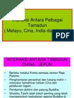 3. Interaksi Antara Pelbagai Tamadun (Melayu, Cina, India Dan Jepun) P&P