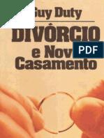 Divórcio e Novo Casamento - Guy Duty
