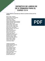 LISTADO DEFINITIVO DE LIBROS DE TEXTO DE 6º PRIMARIA PARA EL CURSO 13