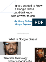 Everything You Wanted to Know About Google Glass