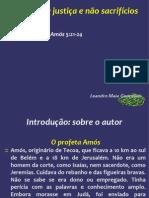 Palestras e Mensagens - 05.Deus exige justiça e não sacrifícios - Leandro Maia