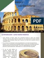 El Coliseo Romanoy los gladiadores