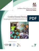 CANARI Serie de Guias No.  7 -Gestión Forestal Participativa