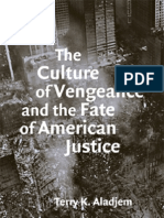 Aladjem, Terry 2008 the Culture of Vengeance and the Fate of American Justice
