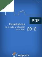 Estadisticas Radio Tv Perú 2012