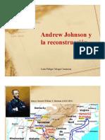 Unidad 6 Andrew Johnson y la reconstrucción - Luis Felipe Ortega