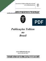 Livros Escritos Por Tolkien No Brasil - 2013