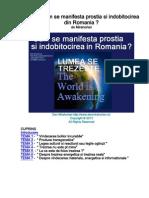 Despre cum se manifesta prostia si indobitocirea din Romania