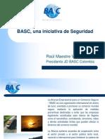 BASC, Una Iniciativa de Seguridad - Raul Maestre