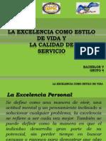 Excelencia Como Estilo de Vida y Calidad de Servicio