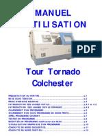 MANUEL Colchester Tournage